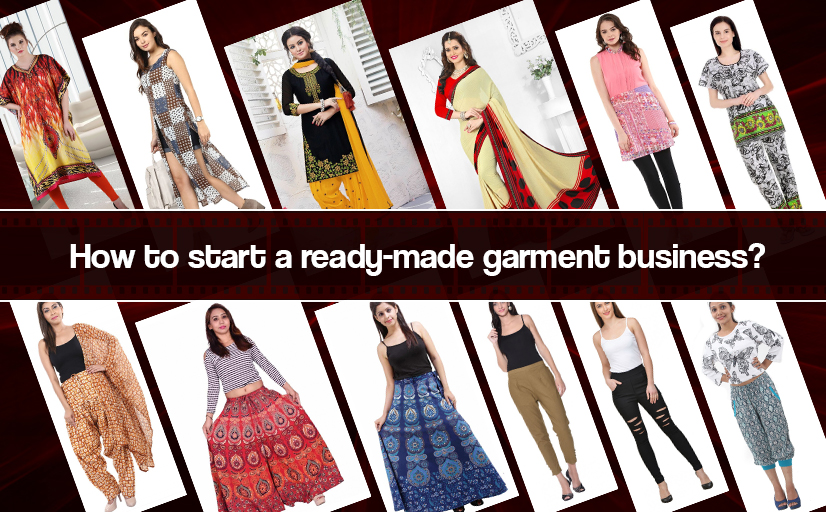 how to start readymade garments business readymade garments